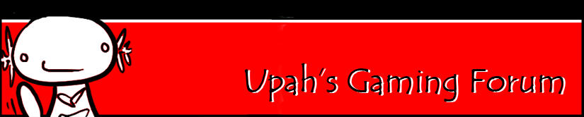 Upah's Gaming Forum
