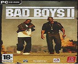 Bad Boyes II