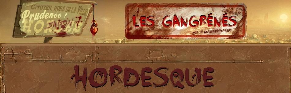 Hordes - Les Gangrénés
