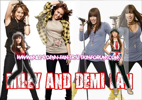 Miley&Demi Fan