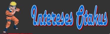 intereSess otakus