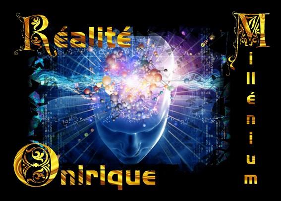 R alit rev e et r lait onirique for Cabaret onirique