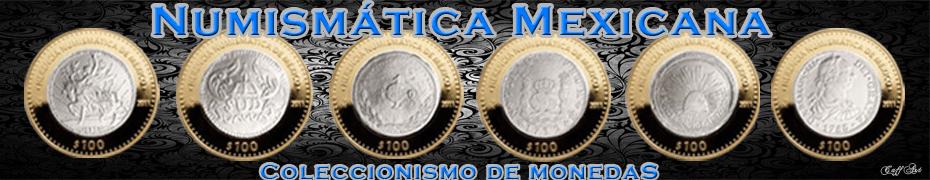 Numismática Mexicana
